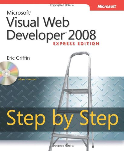 Microsoft Visual Web Developer 2008 Express Edition Step by Step