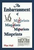 An Embarrassment of Misprints