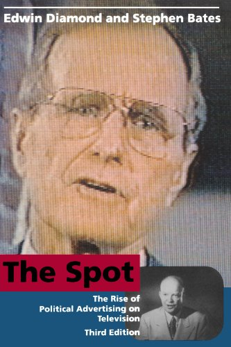 The Spot - Third Edition: The Rise of Political...