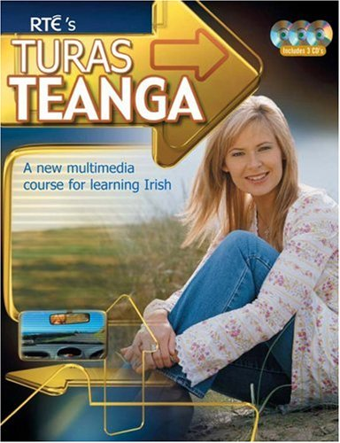 Turas Teanga - Book & CD: A new multimedia course for...