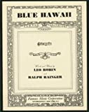 Blue Hawaii  (Piano-Vocal, Hawaiian Guitar)