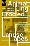 Ramin S Khanjani Animating Eroded Landscapes: The Cinema of Ali Hatami