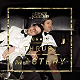 Brain Thrust Mastery [Explicit] [+digital booklet]