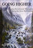 img - for Going Higher - 365 Daily Devotions Genesis - Revelation book / textbook / text book