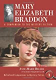 Mary Elizabeth Braddon: A Companion to the Mystery Fiction (Mcfarland Companions to Mystery Fiction)