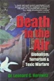 Death in the Air: Globalism, Terrorism & Toxic Warfare
