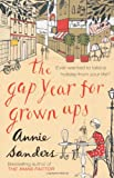 Annie Sanders The Gap Year for Grown-Ups
