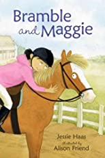 Bramble and Maggie Horse meets Girl (Bramble and Maggie) Bramble and Maggie Horse meets Girl