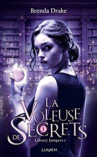 Library Jumpers Tome 1 La Voleuse De Secrets Babelio