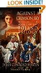 Against a Crimson Sky (The Poland Tri...