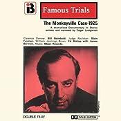 The Monkeyville Case: The Famous Trials Series | [Edgar Lustgarten]