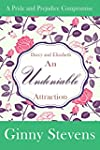 Darcy and Elizabeth: An Undeniable At...