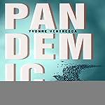 Pandemic | Yvonne Ventresca