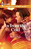 img - for In from the Cold (Harlequin Superromance) book / textbook / text book