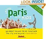 Around Paris with Kids (Fodor's Aroun...