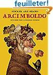 Giuseppe Arcimboldo: With More Than 7...