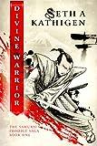 Divine Warrior (A Samurai Prodigy Saga Book 1)
