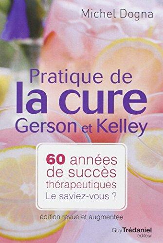 pratique de la cure de Gerson et Kelley