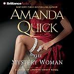 The Mystery Woman: Ladies of Lantern Street, Book 2   Amanda Quick