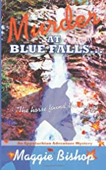 Murder at Blue Falls: the horse found the body ... (Volume 1)