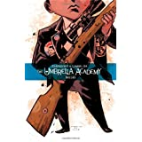 The Umbrella Academy Volume 2: Dallas ~ Gerard Way