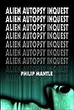 Alien Autopsy Inquest