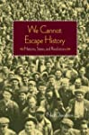 We Cannot Escape History: States and...