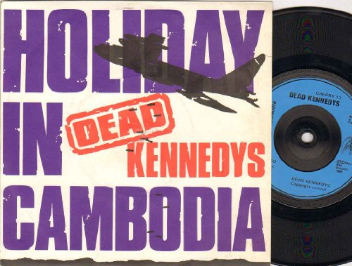 Dead Kennedys - Holiday In Cambodia - 7 inch vinyl 45 by Dead Kennedys