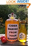 Cider Making From Your Garden: alcoho...