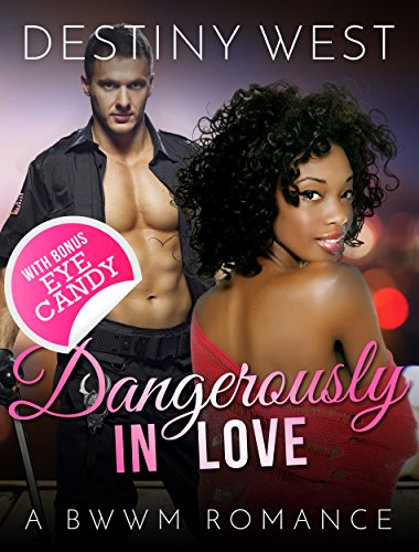 dangerously-in-love-african-american-contemporary-alpha-male-interracial-romance-bwwm-book-new-adult