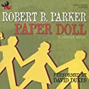 Paper Doll: A Spenser Novel Audiobook by Robert B. Parker Narrated by David Dukes