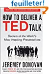 How to Deliver a TED Talk: Secrets of...