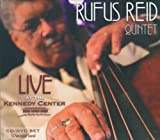 echange, troc Rufus Reid - Live at the Kennedy Center