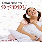 Being Nice to Daddy: ABDL Ageplay Erotica | Misty Brock