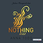Nothing less (After 7) | Anna Todd