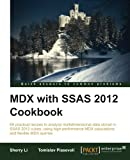 Sherry Li MDX with Microsoft SQL Server 2012 Analysis Services Cookbook
