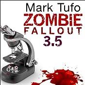 Zombie Fallout 3.5: Dr. Hugh Mann | [Mark Tufo]