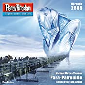 Para-Patrouille (Perry Rhodan 2805) | Michael Marcus Thurner
