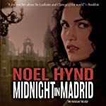Midnight in Madrid: The Russian Trilogy, Book 2 (       UNABRIDGED) by Noel Hynd Narrated by Dick Hill