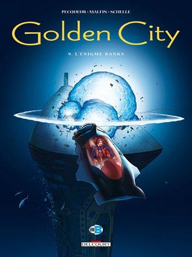 golden-city-t09-lenigme-banks
