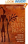 The Seven Paths: Changing One's Way o...
