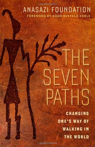 The Seven Paths: Changing One's Way of Walking in the World (BK Life)