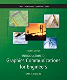img - for By Gary Bertoline Introduction to Graphics Communications for Engineers (B.E.S.T series) (Basic Engineering Series an (4th Fourth Edition) [Paperback] book / textbook / text book