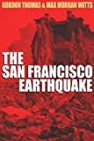 Earthquake: The Destruction of San Franciso (0708916333) by Thomas, Gordon