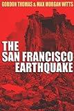 Earthquake: The Destruction of San Franciso (0708916333) by Thomas, Gordon