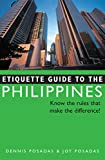 Etiquette Guide to the Philippines: Know the Rules that Make the Difference!
