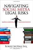 Navigating Social Media Legal Risks: Safeguarding Your Business (Que Biz-Tech)