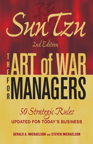 Sun Tzu - The Art of War for Managers: 50 Strategic Rules...