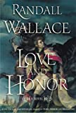 Love and Honor: A Novel