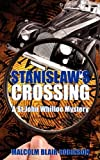 img - for Stanislaw's Crossing book / textbook / text book